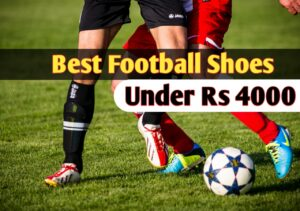 Read more about the article Top 10 Best Football Shoes under 4000 in India 2021